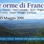 """Viaggio """"Sulle orme di Francesco"""" 2016"""