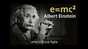 Einstein: lettera a sua figlia